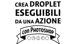 crea-Droplet-eseguibili-da-una-Azione-con-Photoshop-cover-article