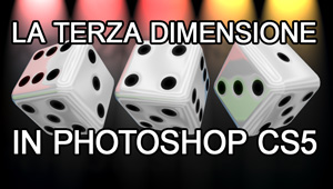 La terza dimensione in Photoshop, come applicare materiali e texture al Dado 3D.